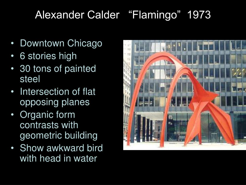 """Alexander Calder   """"Flamingo""""  1973"""