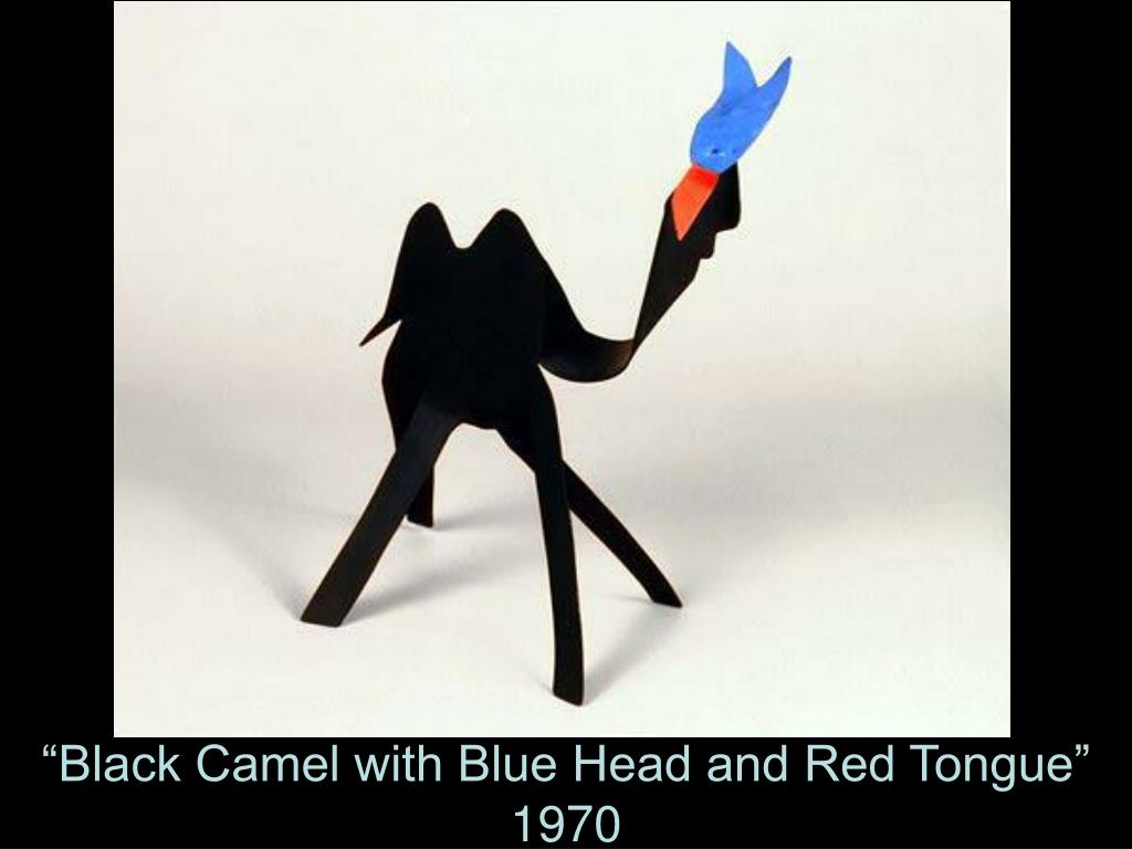 """""""Black Camel with Blue Head and Red Tongue"""""""