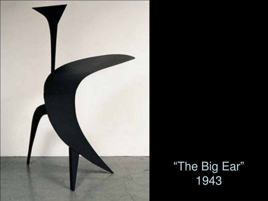 """The Big Ear"""