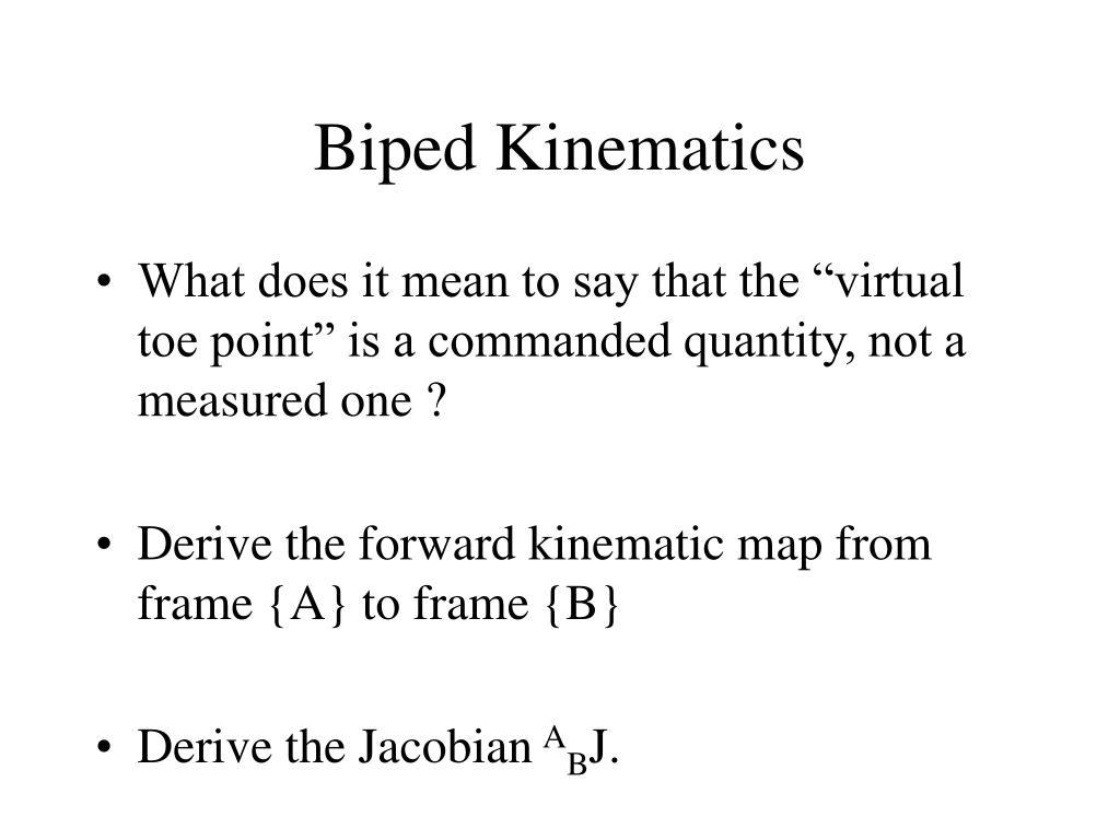 Biped Kinematics