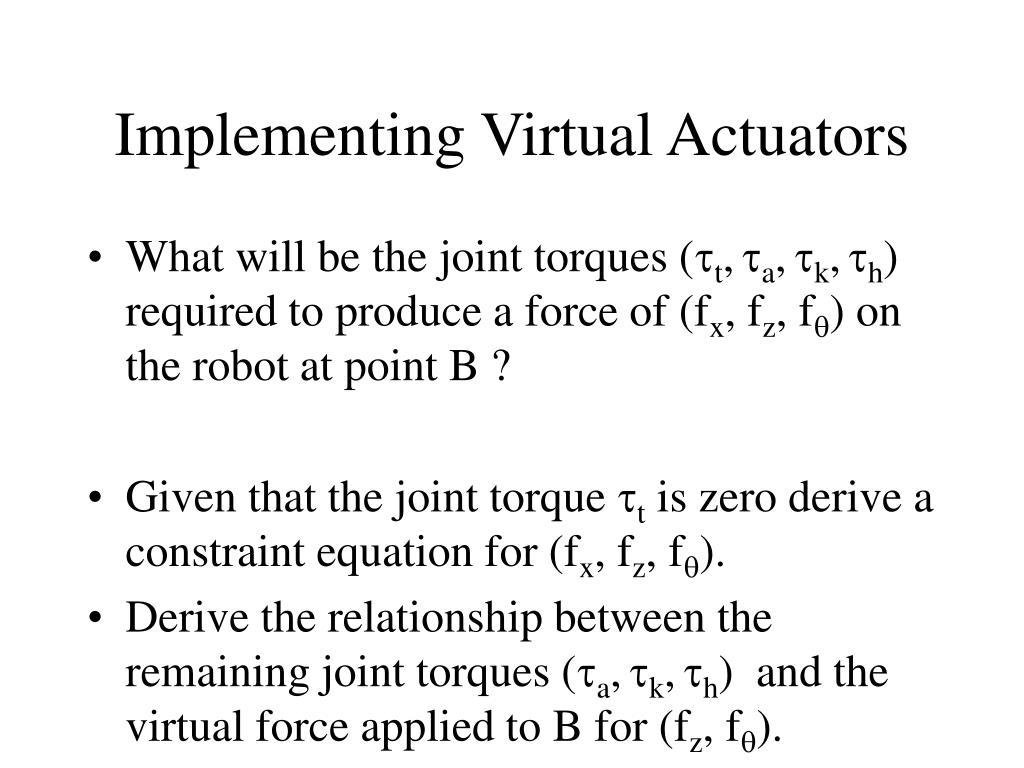 Implementing Virtual Actuators