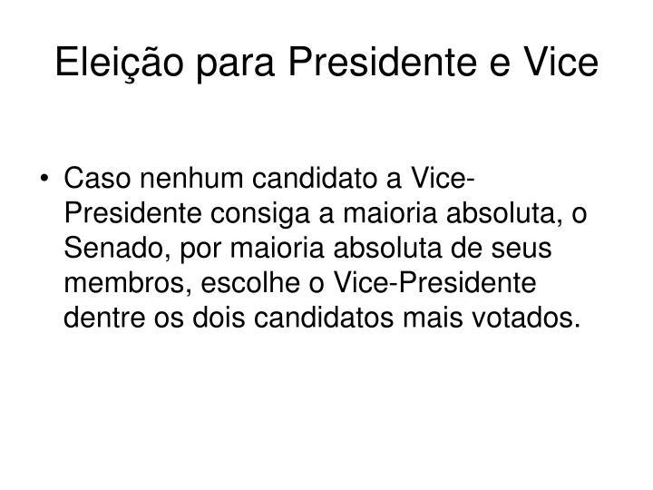 Eleição para Presidente e Vice