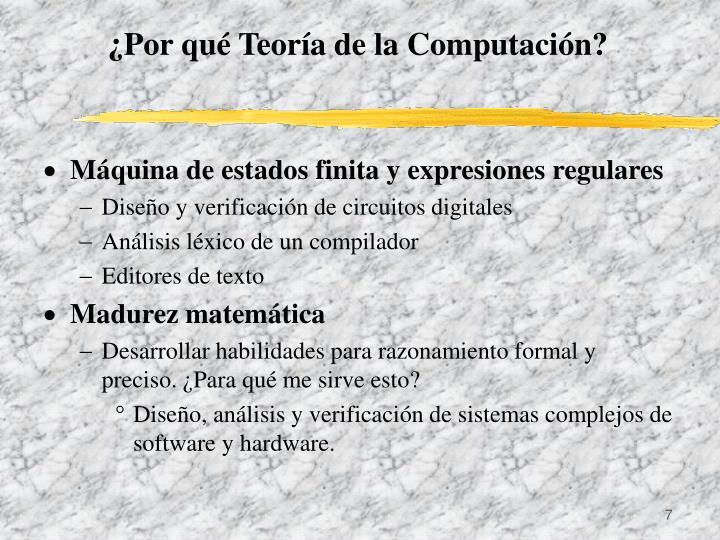 ¿Por qué Teoría de la Computación?