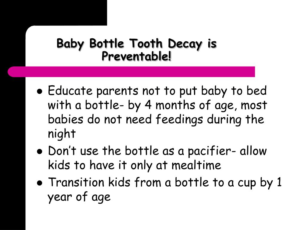 Baby Bottle Tooth Decay is Preventable!