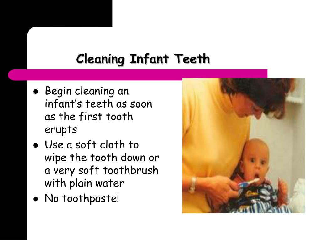 Cleaning Infant Teeth