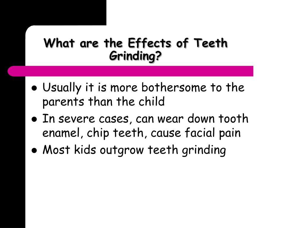 What are the Effects of Teeth Grinding?