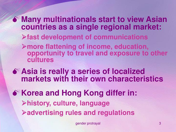 Many multinationals start to view Asian countries as a single regional market: