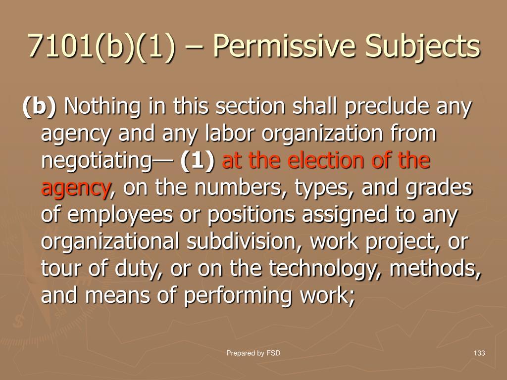 7101(b)(1) – Permissive Subjects