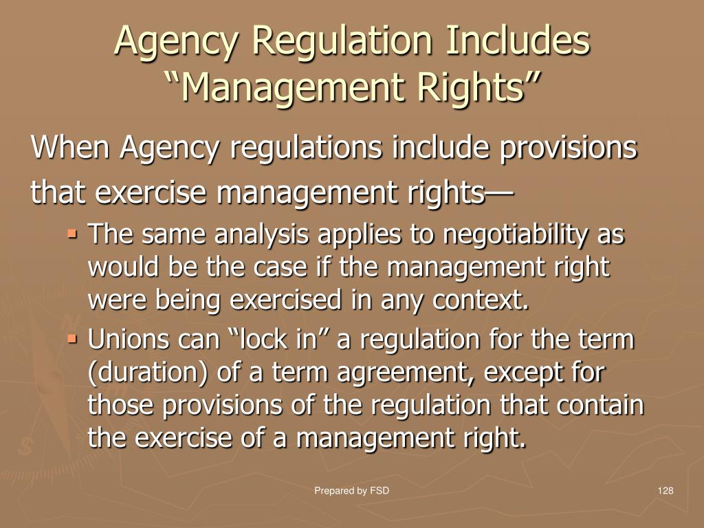 "Agency Regulation Includes ""Management Rights"""