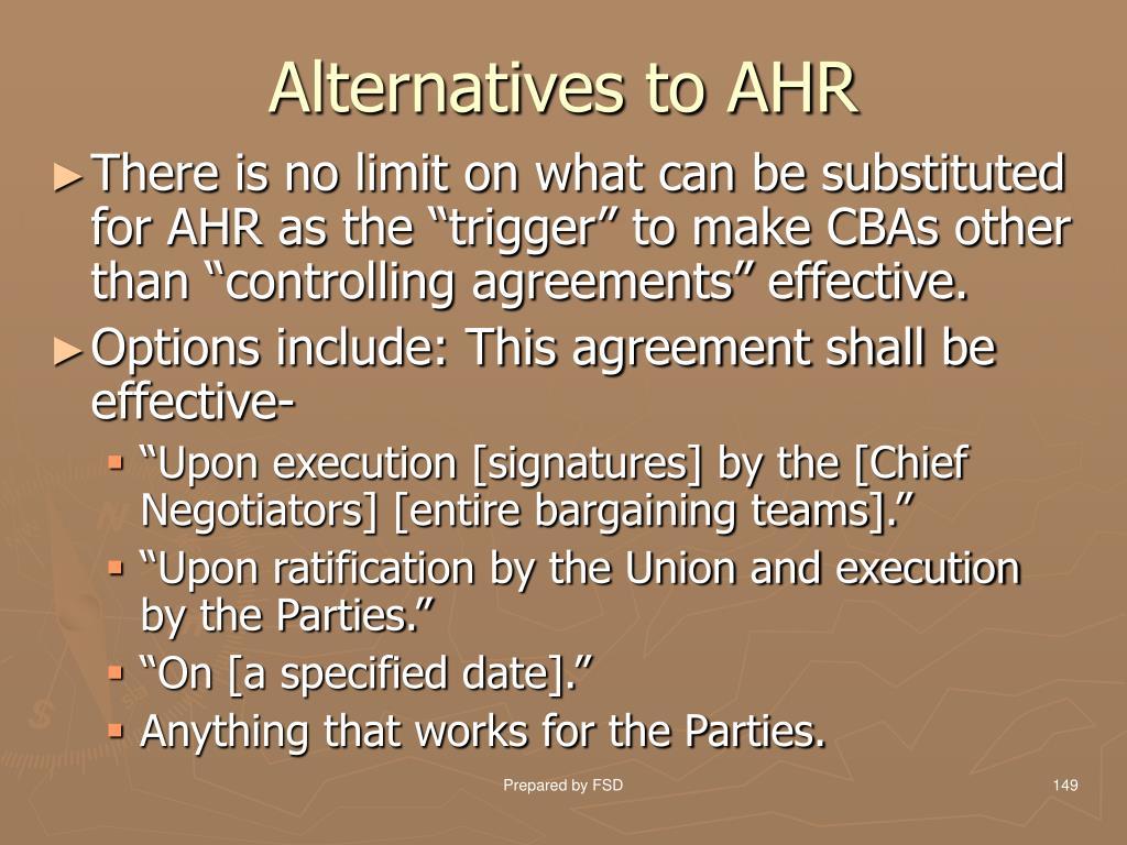 Alternatives to AHR