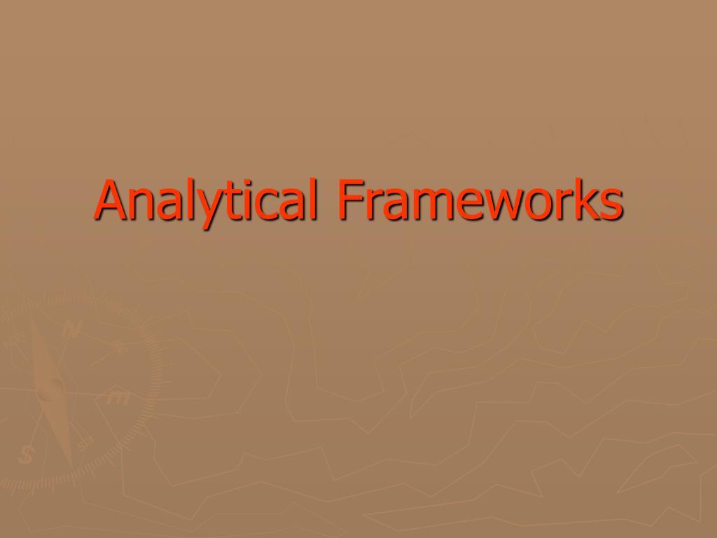 Analytical Frameworks