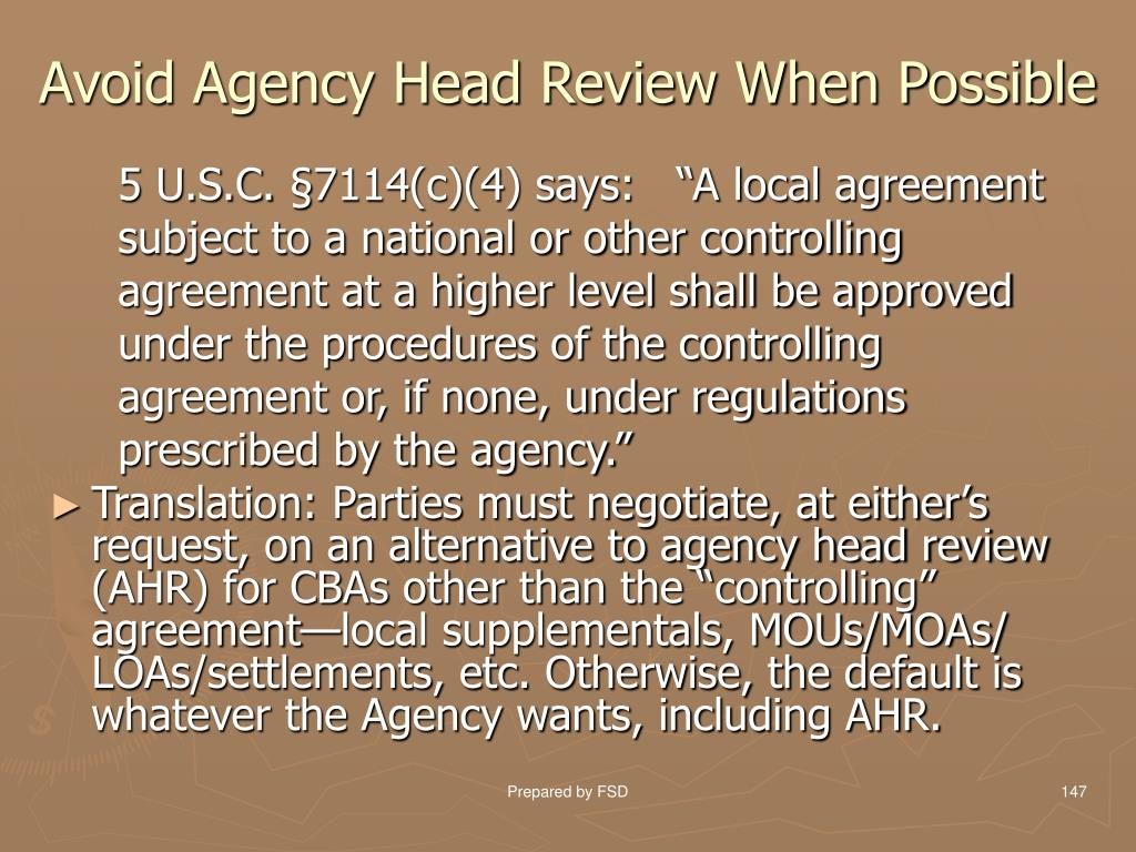 Avoid Agency Head Review When Possible