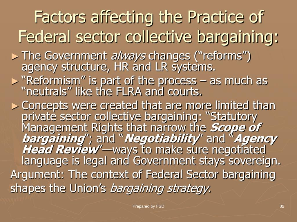 Factors affecting the Practice of Federal sector collective bargaining: