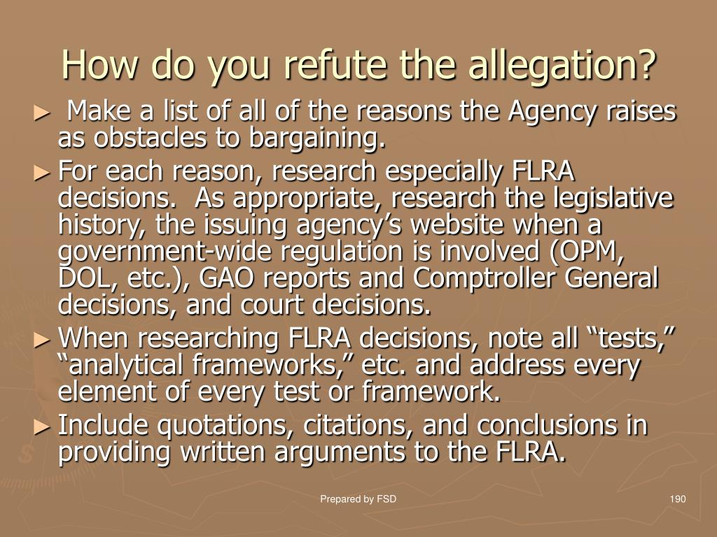 How do you refute the allegation?