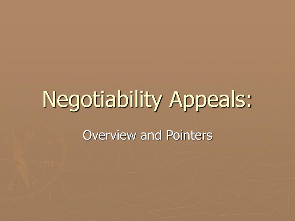 Negotiability Appeals: