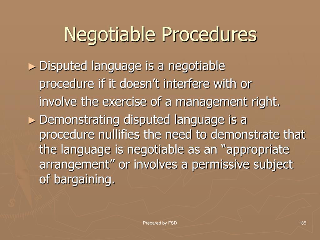 Negotiable Procedures