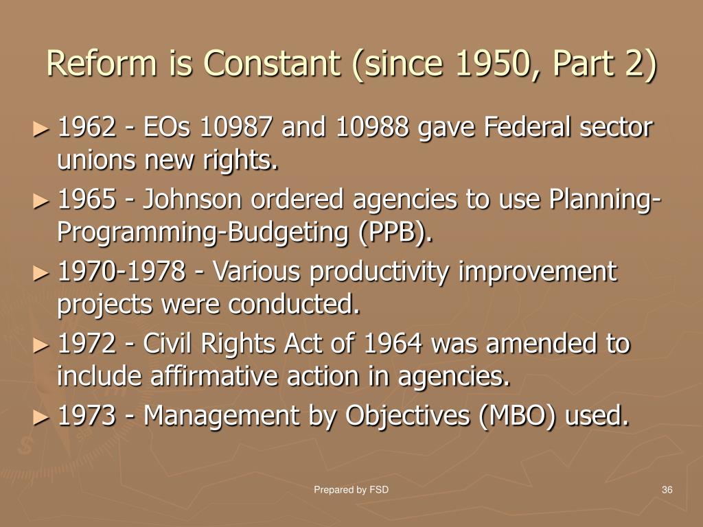 Reform is Constant (since 1950, Part 2)