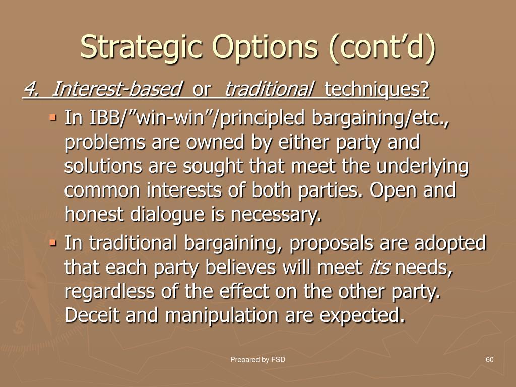 Strategic Options (cont'd)