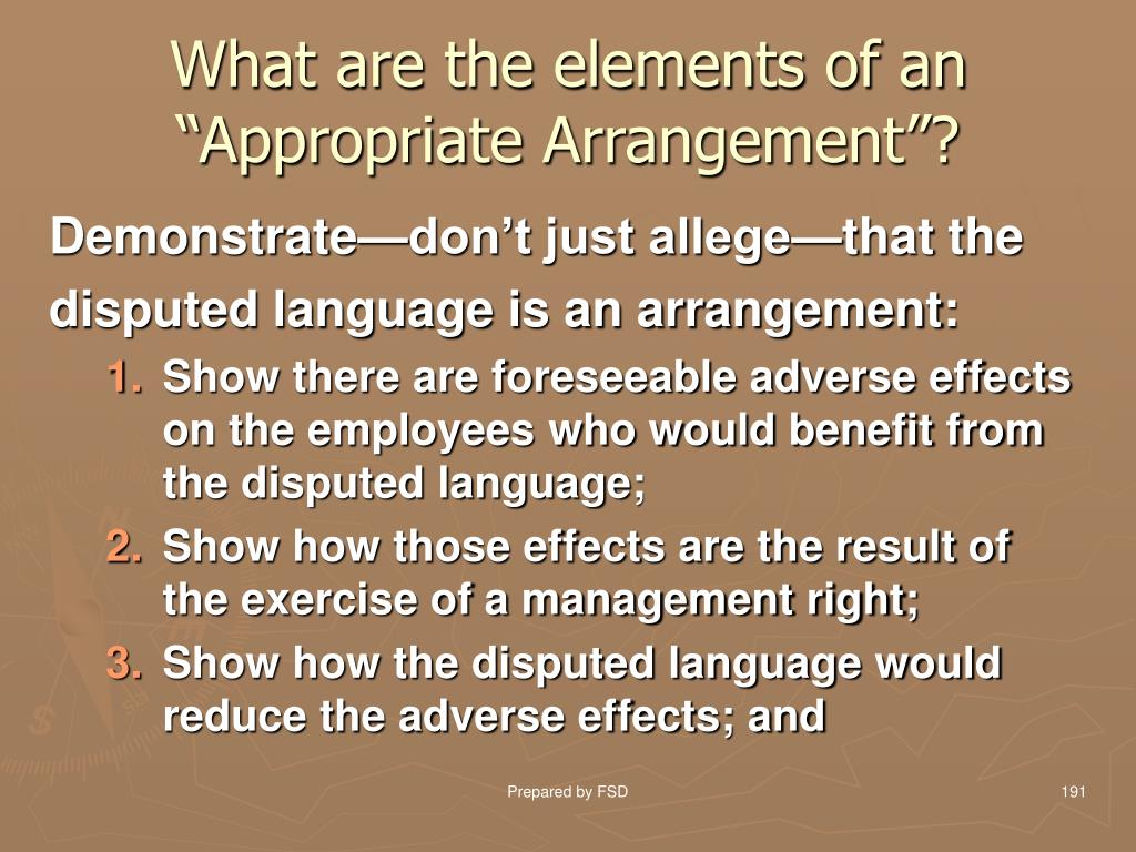 "What are the elements of an ""Appropriate Arrangement""?"