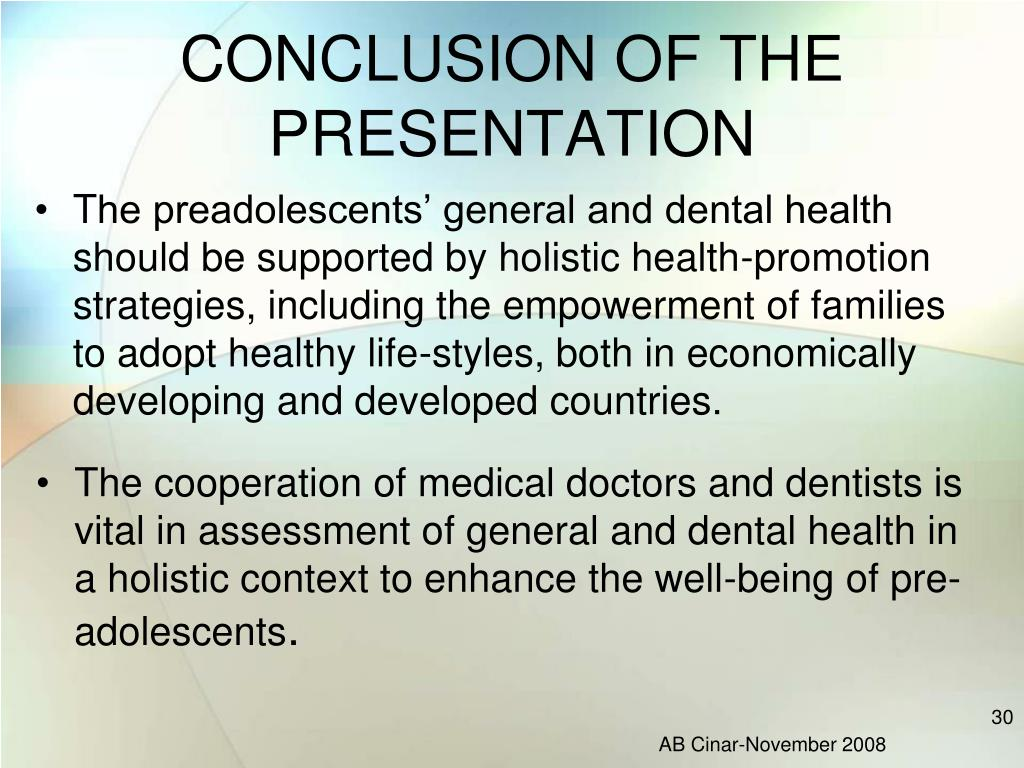 CONCLUSION OF THE PRESENTATION