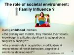 the role of societal environment family influence