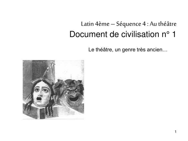 Latin 4 me s quence 4 au th tre document de civilisation n 1