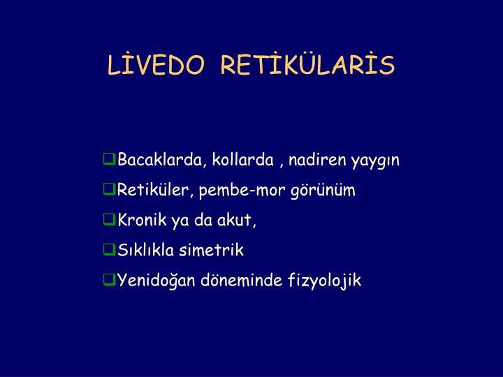 LİVEDO  RETİKÜLARİS
