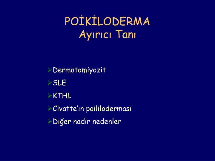 POİKİLODERMA