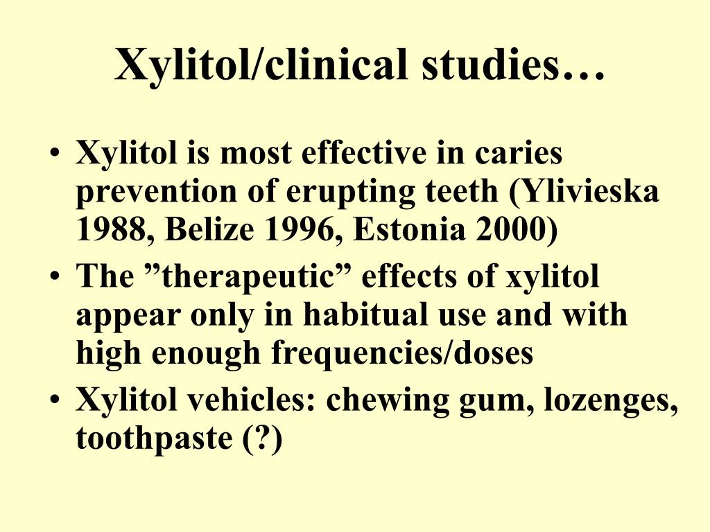 Xylitol/clinical studies…