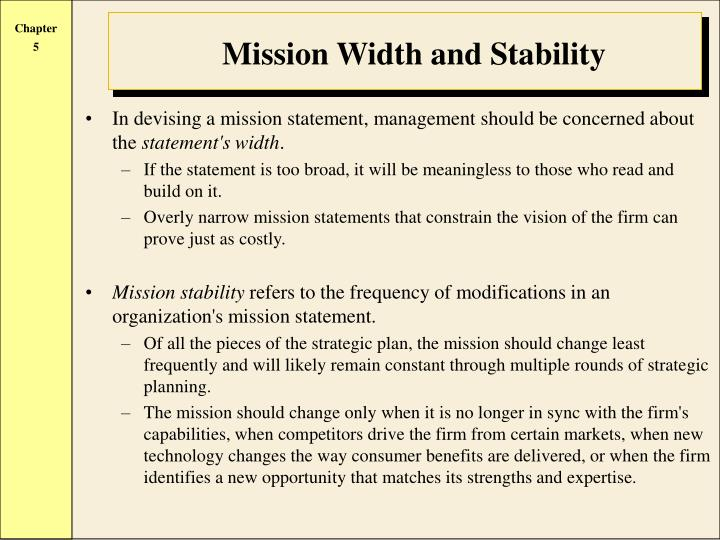 In devising a mission statement, management should be concerned about the