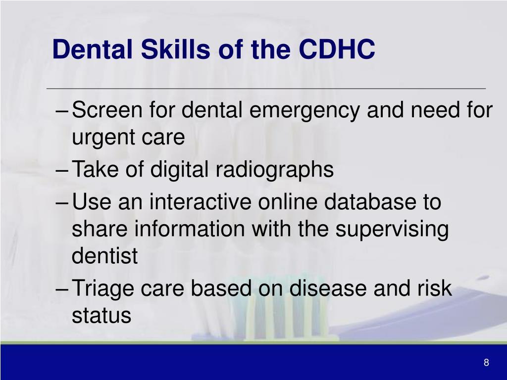 Dental Skills of the CDHC