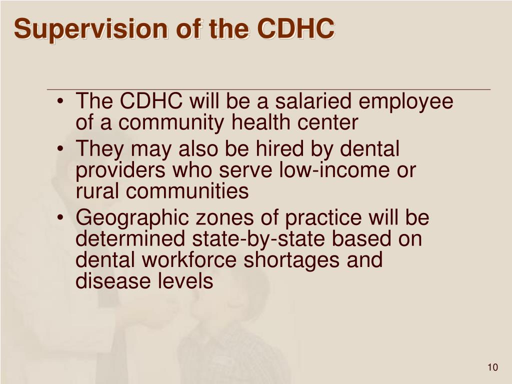 Supervision of the CDHC