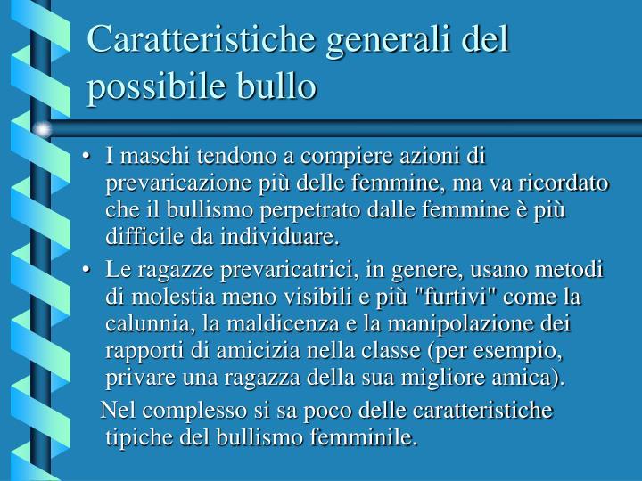 Caratteristiche generali del possibile bullo