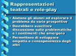 rappresentazioni teatrali e role play