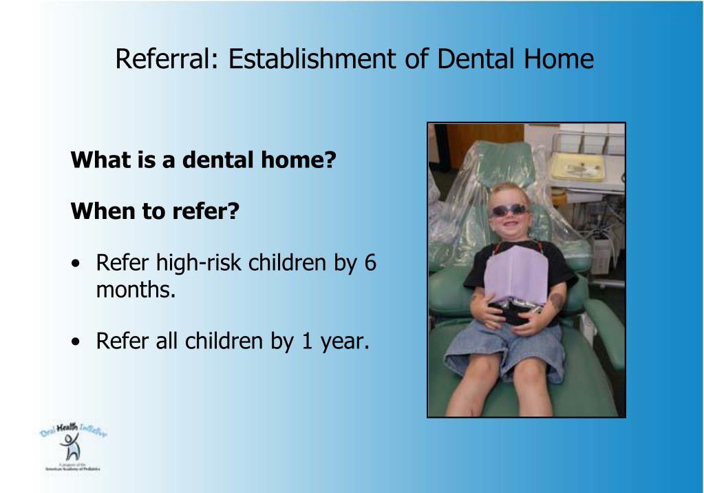 Referral: Establishment of Dental Home