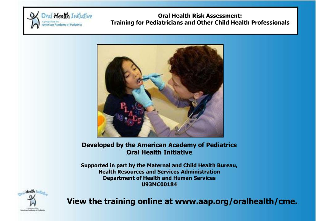 View the training online at www.aap.org/oralhealth/cme.