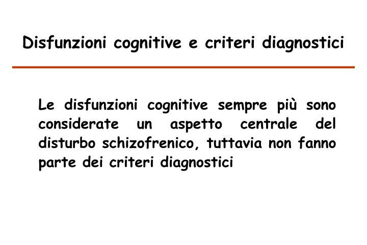 Disfunzioni cognitive e criteri diagnostici