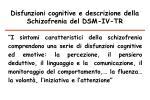 disfunzioni cognitive e descrizione della schizofrenia del dsm iv tr