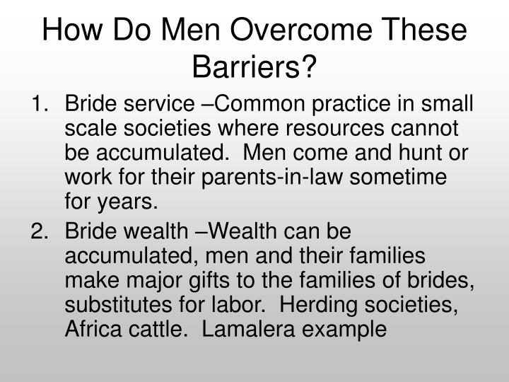 How Do Men Overcome These Barriers?