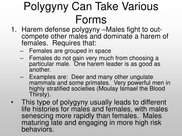 Polygyny Can Take Various Forms