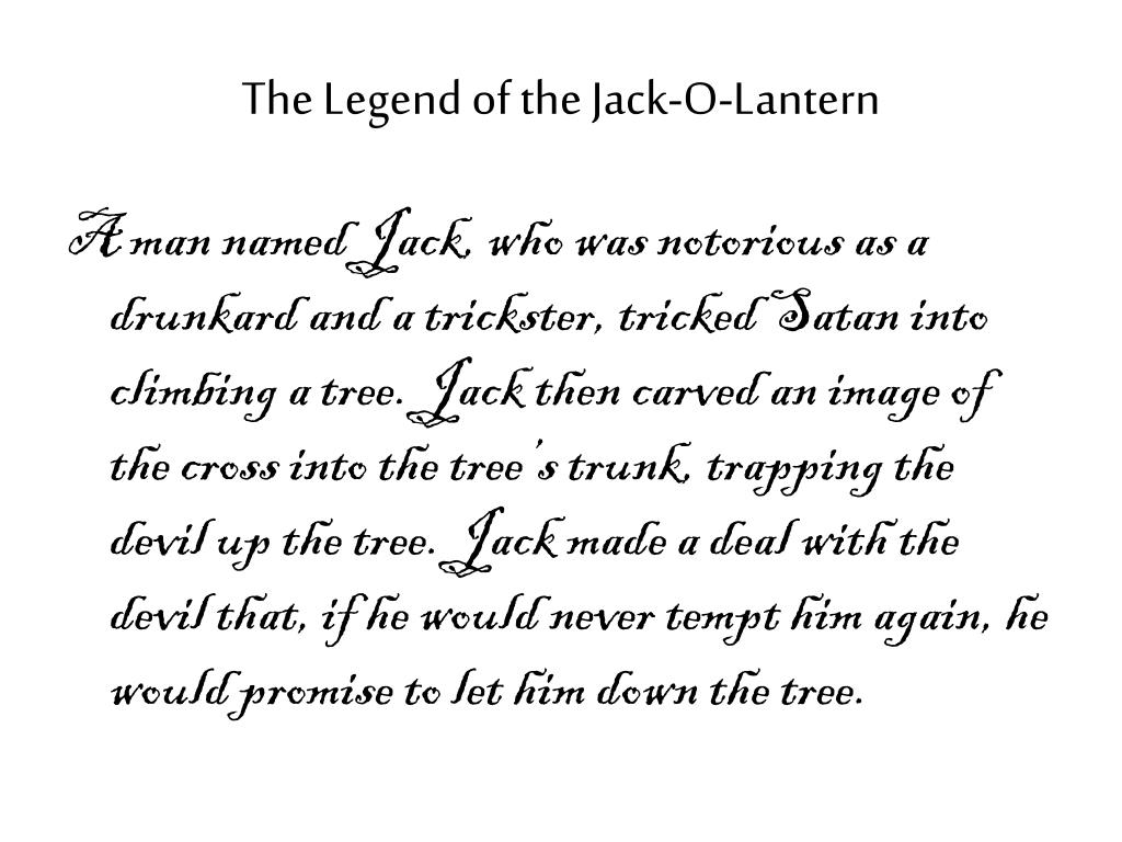 The Legend of the Jack-O-Lantern