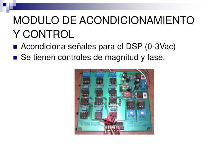 MODULO DE ACONDICIONAMIENTO