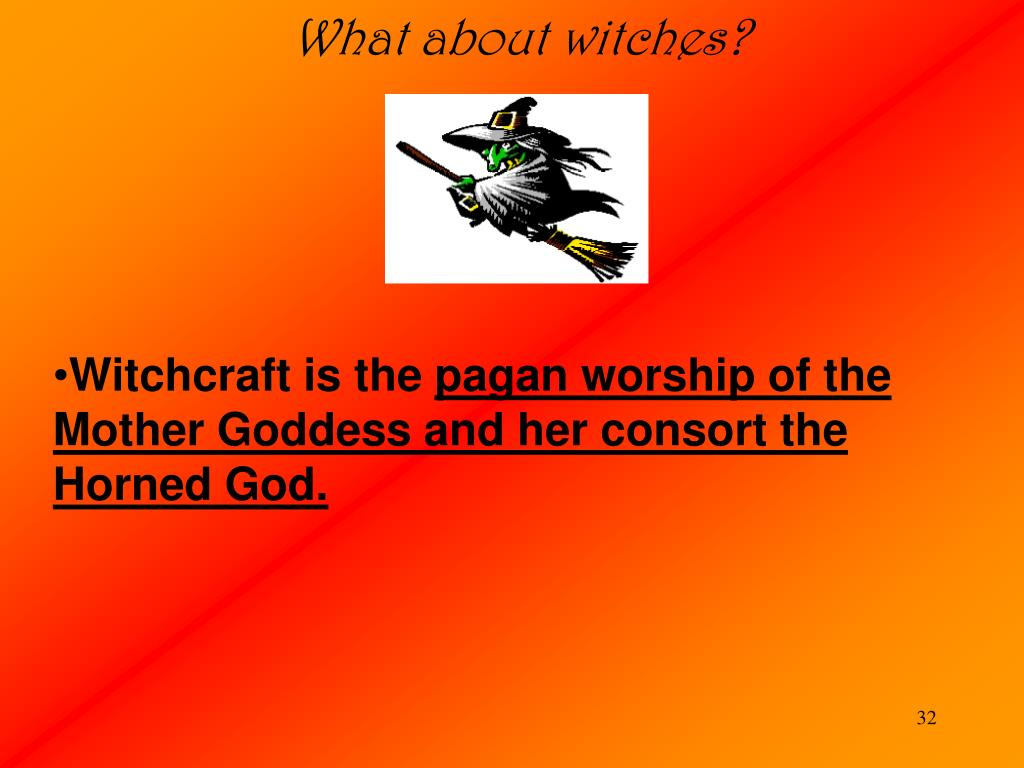 What about witches?