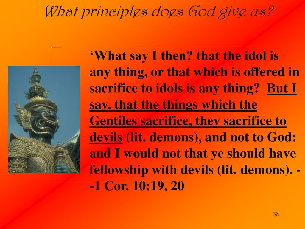 What principles does God give us?