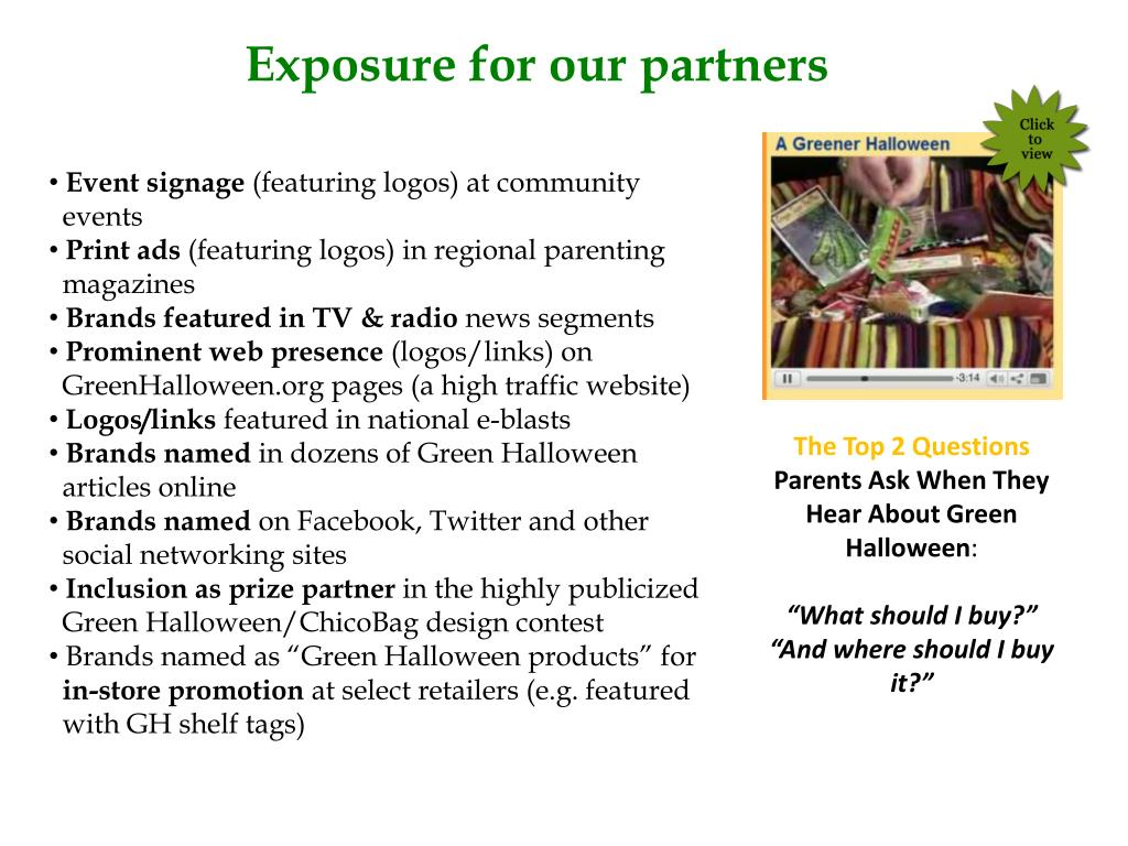 Exposure for our partners