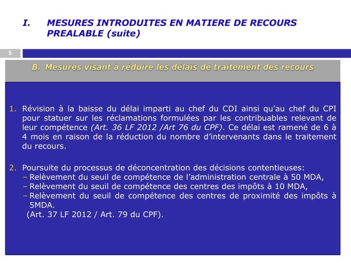 MESURES INTRODUITES EN MATIERE DE RECOURS PREALABLE (suite)