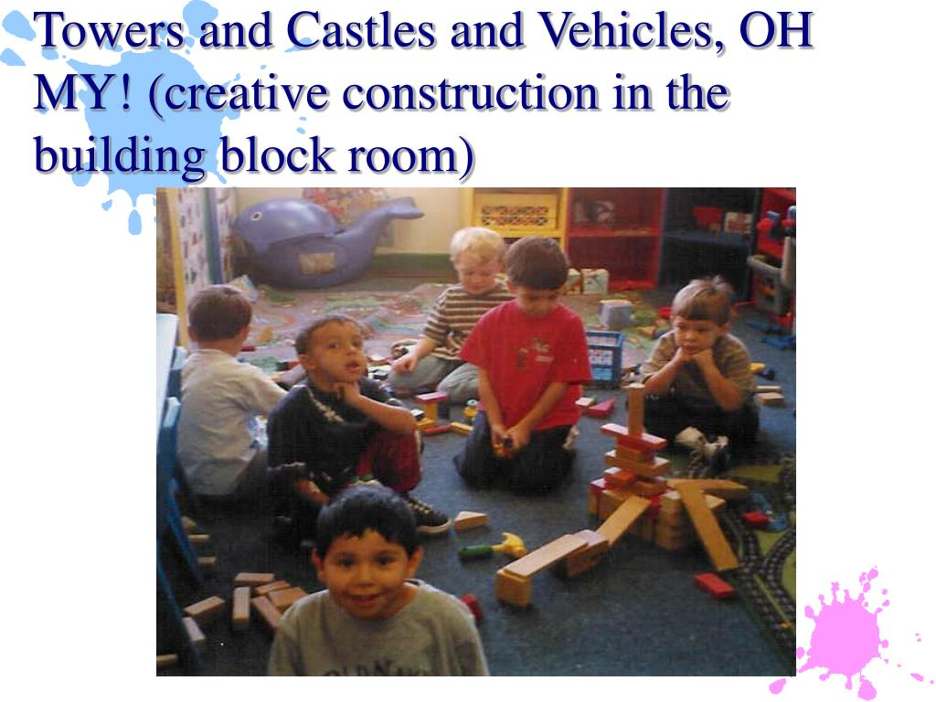 Towers and Castles and Vehicles, OH MY! (creative construction in the building block room)