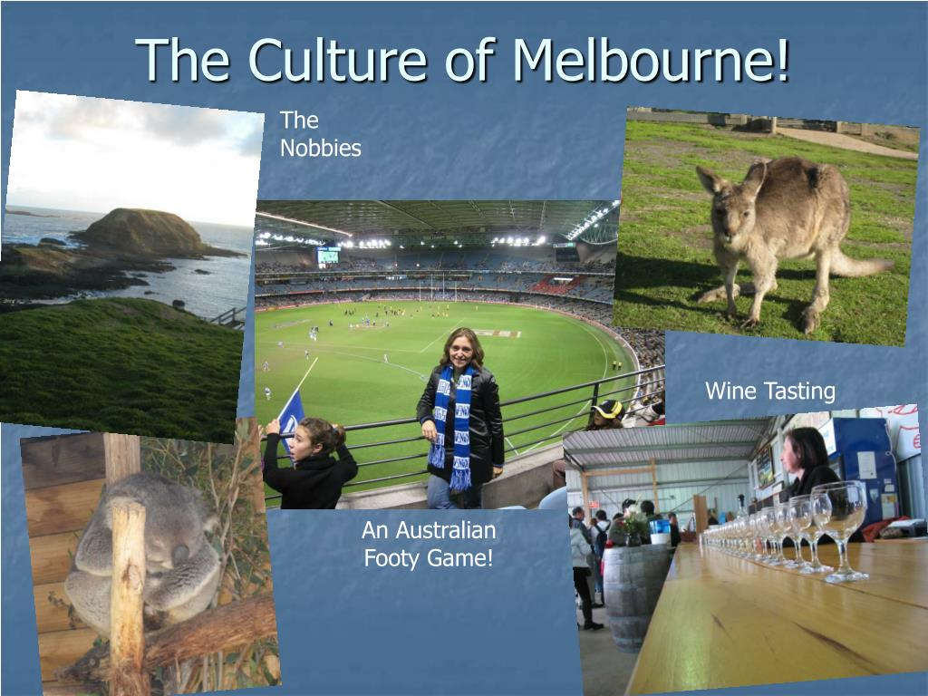 The Culture of Melbourne!