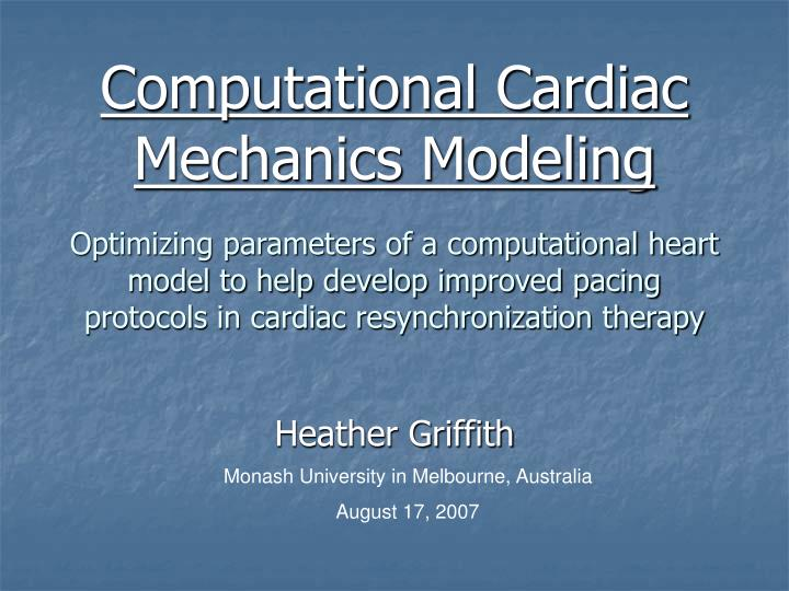 Computational Cardiac Mechanics Modeling