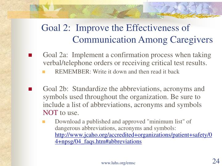 Goal 2:  Improve the Effectiveness of                                 Communication Among Caregivers